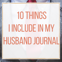 10 Things I Include in My Husband Journal