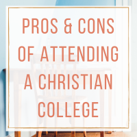Pros and Cons of Attending a Christian College